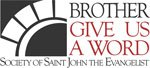 Icon for Brother Give Us a Word link to the Society of Saint John's daily emailed message.